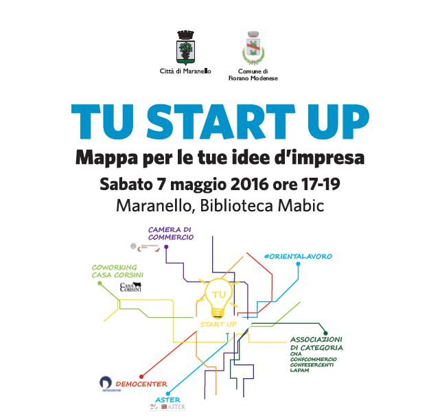 Tu start up mappa per le tue idee d impresa 7 maggio for Idee start up 2016